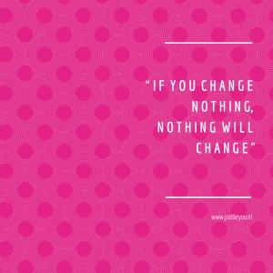 Wil jij veranderen?