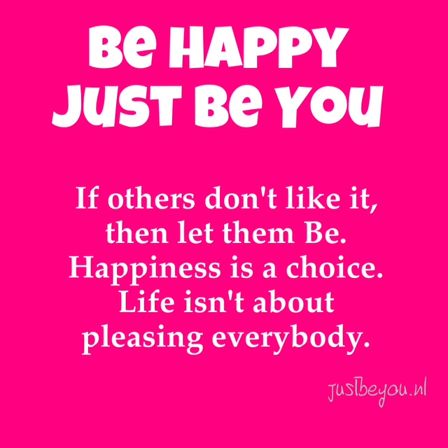 New Quotes over het denken: - Just Be You #OO82