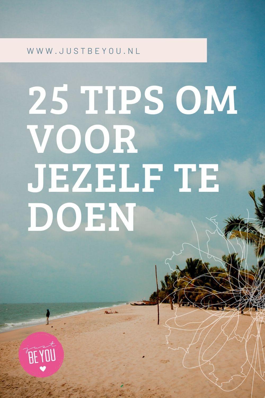 25 tips om voor jezelf te doen