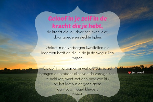 Citaten Geloof In Jezelf : Geloof in jezelf just be you