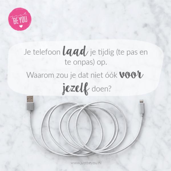 Je telefoon laad je tijdig (te pas en te onpas) op. Waarom zou je dat niet óók voor jezelf doen_