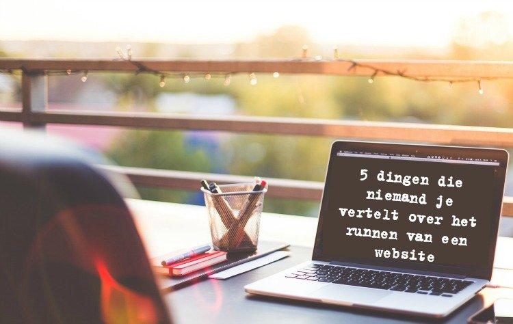 5 dingen die niemand je vertelt over het runnen van een website