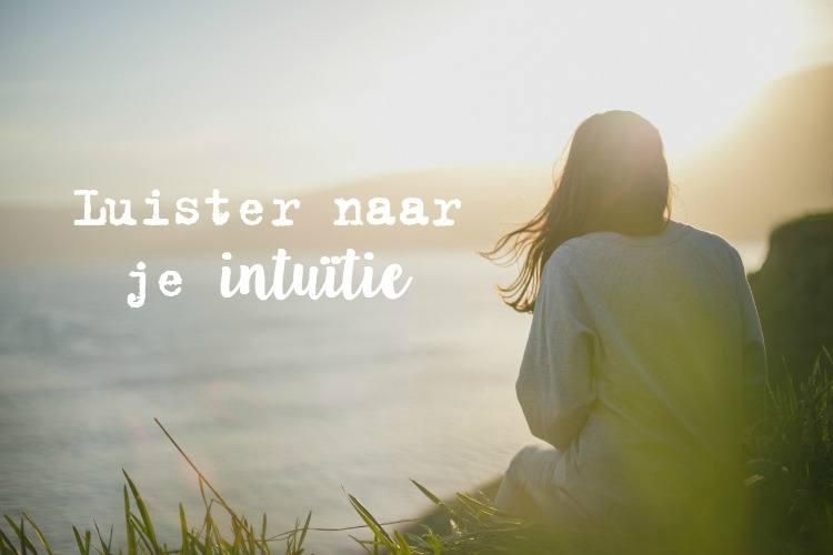 Luister naar je intuïtie