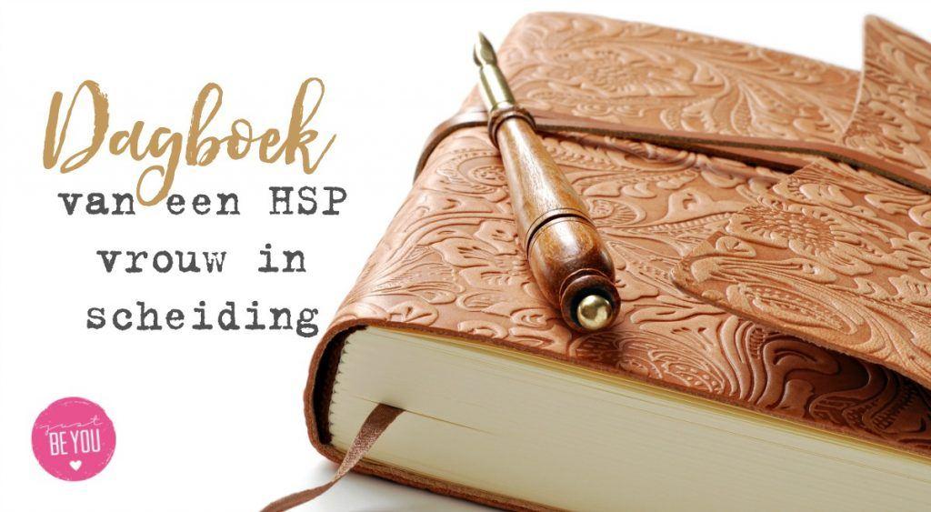 Dagboek van een HSP vrouwn in scheiding JBY