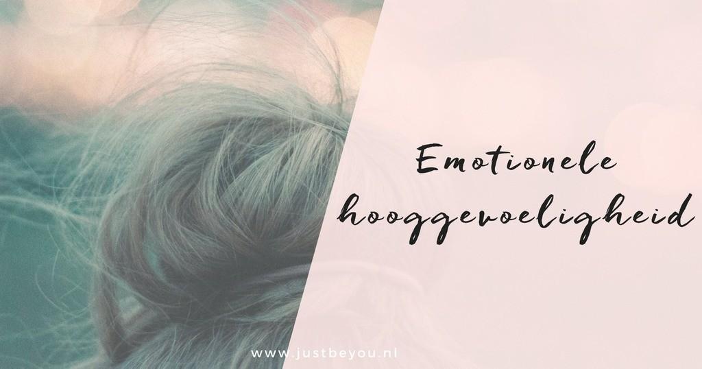 Emotionele Hooggevoeligheid