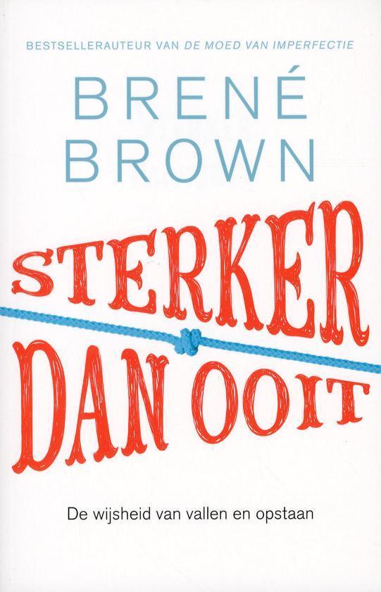 Sterker dan ooit - Brene Brown