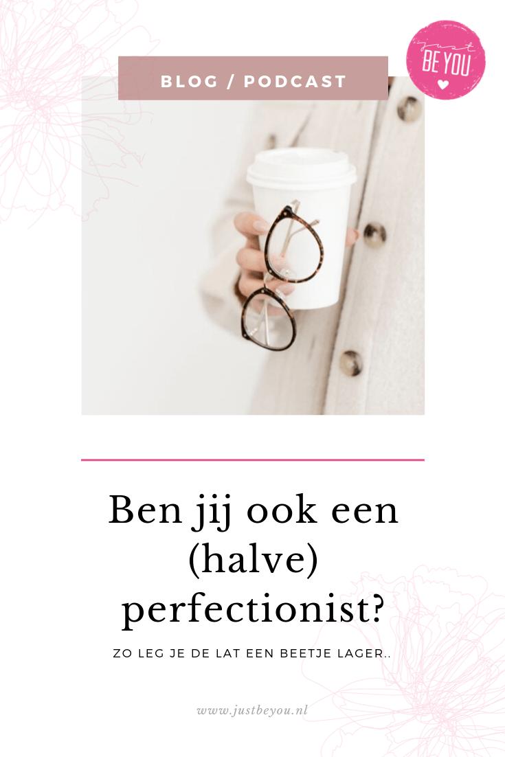 Ben jij ook een (halve) perfectionist?