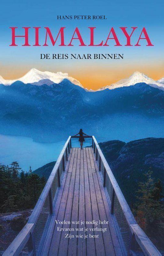 Himalaya - De Reis naar Binnen van Hans Peter Roel