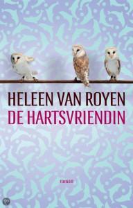 Helen van Royen, de hartsvriendin