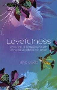 Isha judd; ontwikkel je liefdesbewustzijn en wordt verliefd op het leven