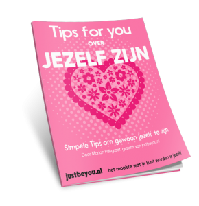 tips over jezelf zijn Just Be You